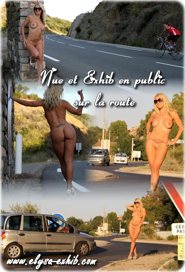 Exhib en public sur la route
