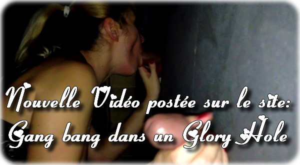 00188 Glory Hole et Gang Bang